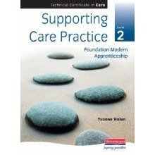 Supporting Care Practice Level 2 (for Techncial Certificates): Technical Certificate in Care