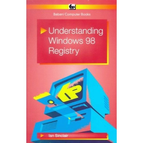 Understanding Windows 98 Registry (BP)