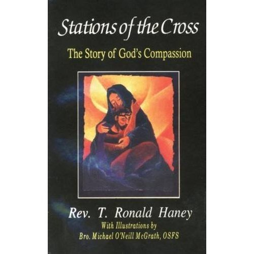 Stations of the Cross: The Story of God's Compassion: Glory of God's Compassion (Herder Parish and Pastoral Books)