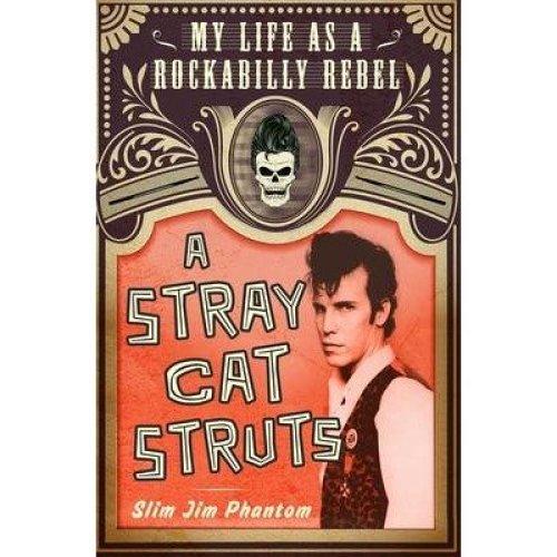 A Stray Cat Struts