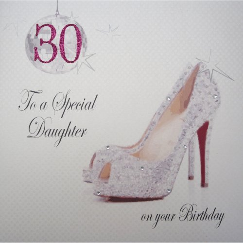 WHITE COTTON CARDS X30D Large Glitter Ball Shoes 30 To A Special Daughter On Your Birthday Handmade 30th Card OnBuy