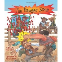 Danger Zone:  Avoid Living in a Wild West Town