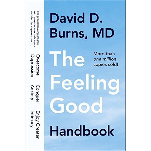 The Feeling Good Handbook - David D. Burns, M.D.