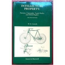 Intellectual Property: Patents, Copyright, Trade Marks and Allied Rights