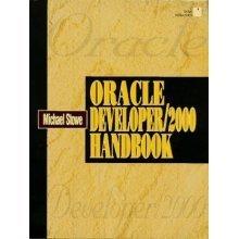 Oracle Developer/2000 Handbook (Oracle Series)