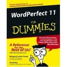 Wordperfect 11 for Dummies (for Dummies (computers))