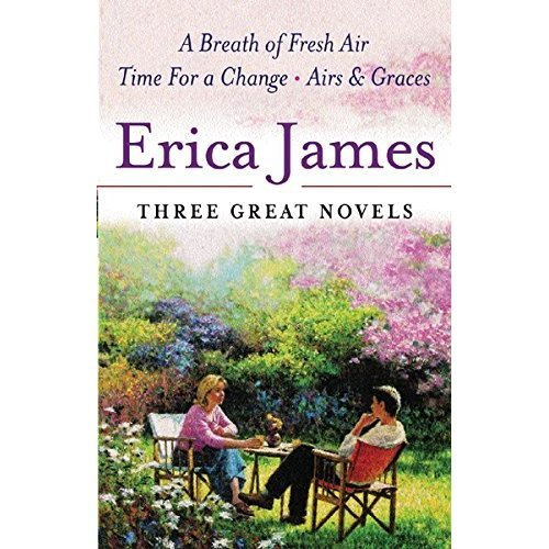 Three Great Novels: A Breath of Fresh Air, Time for a Change, Airs and Graces