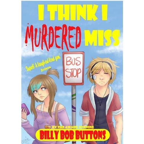 I Think I Murdered Miss