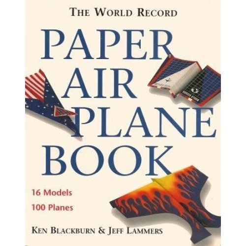 Paper Airplanes: The World Rec