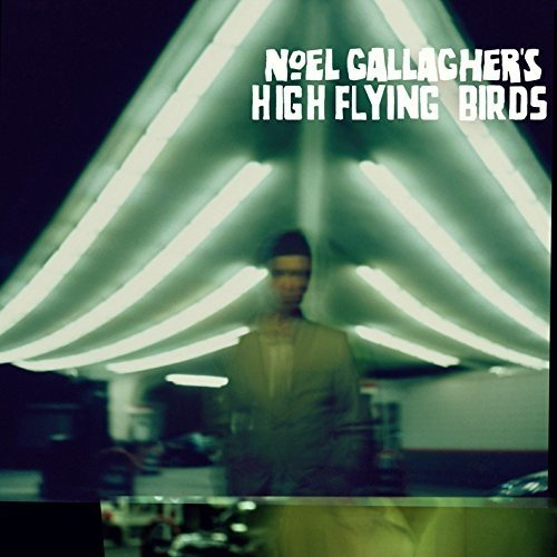 Noel Gallaghers High Flying B - Noel Gallaghers High Flying B [CD]