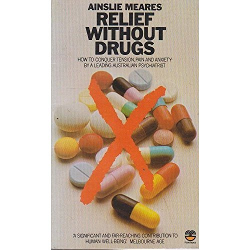 Relief without Drugs: The Self Management of Tension and Anxiety