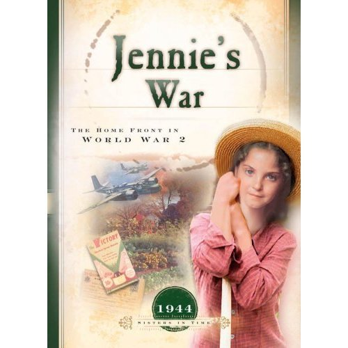 Jennie's War: The Home Front in World War 2 (Sisters in Time)