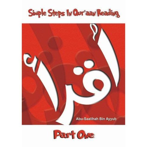 Simple Steps in Qur'aan Reading: Part 1