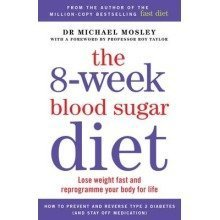 The 8-Week Blood Sugar Diet | Dr Michael Mosley