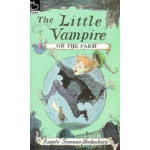 Little Vampire on the Farm (Hippo fiction)