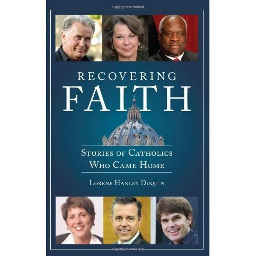 Recovering Faith: Stories of Catholics Who Came Home