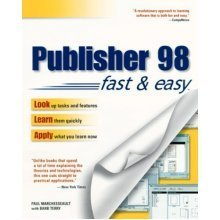 Publisher 98 Fast and Easy