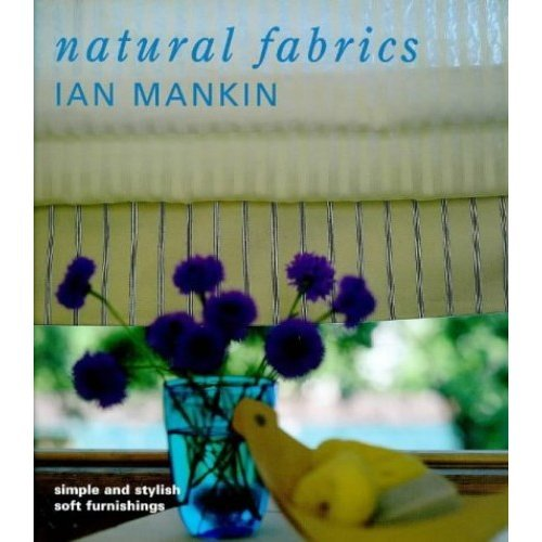 Natural Fabrics: Simple and Stylish Soft Furnishings