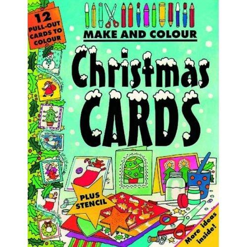 Make and Colour Christmas Cards (Make & Colour)